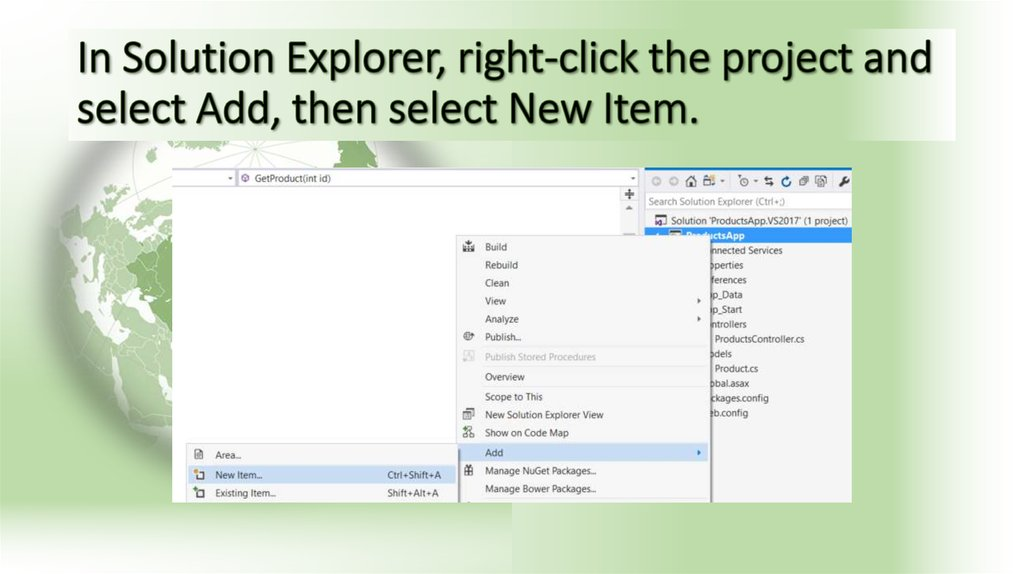 In Solution Explorer, right-click the project and select Add, then select New Item.