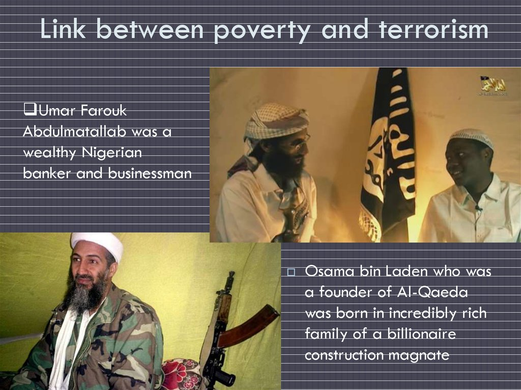 Link between poverty and terrorism