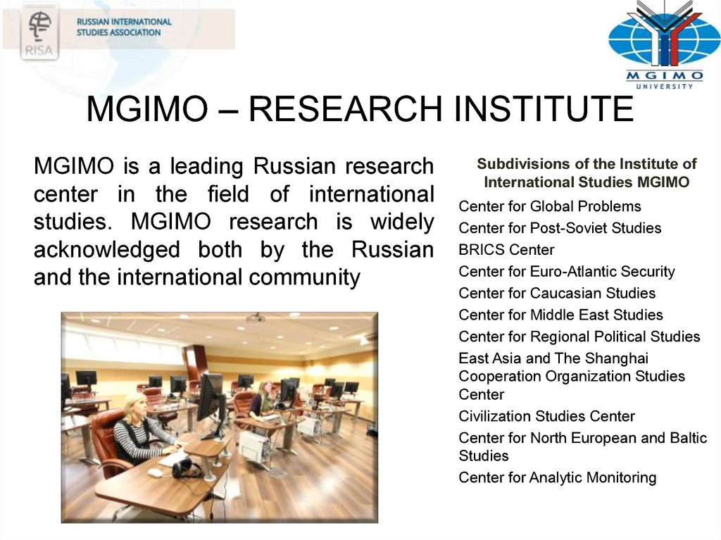 MGIMO – RESEARCH INSTITUTE