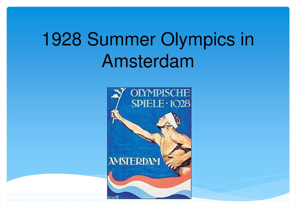 1928 Summer Olympics in Amsterdam