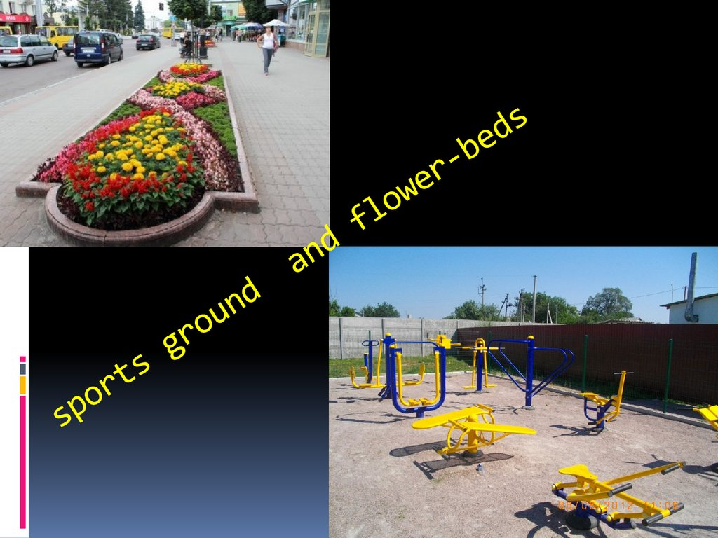 sports ground and flower-beds