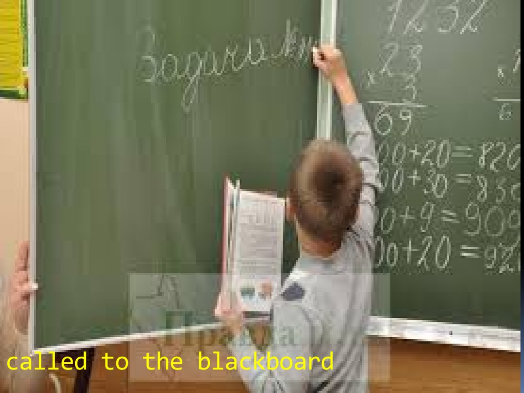 called to the blackboard