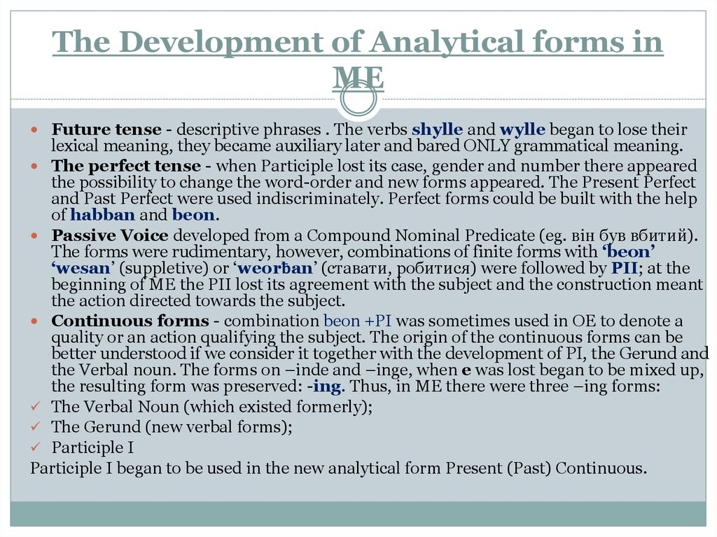 The Development of Analytical forms in ME