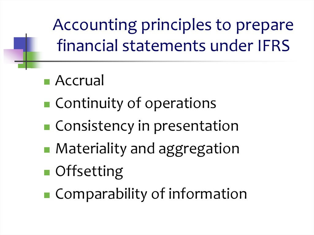 Accounting principles to prepare financial statements under IFRS