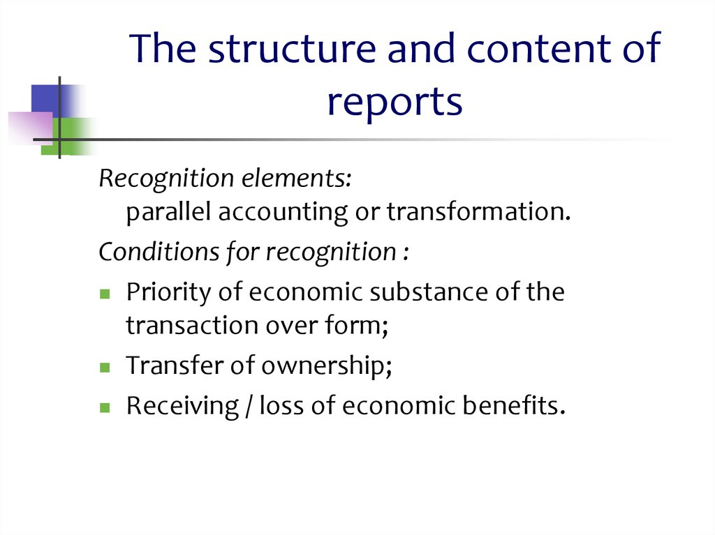 The structure and content of reports