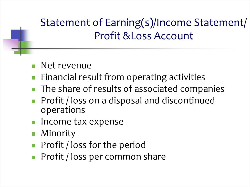 Statement of Earning(s)/Income Statement/ Profit &Loss Account