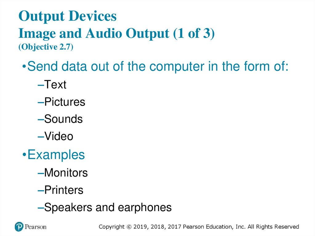 Output Devices Image and Audio Output (1 of 3) (Objective 2.7)
