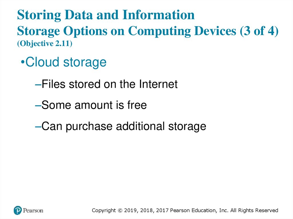 Storing Data and Information Storage Options on Computing Devices (3 of 4) (Objective 2.11)