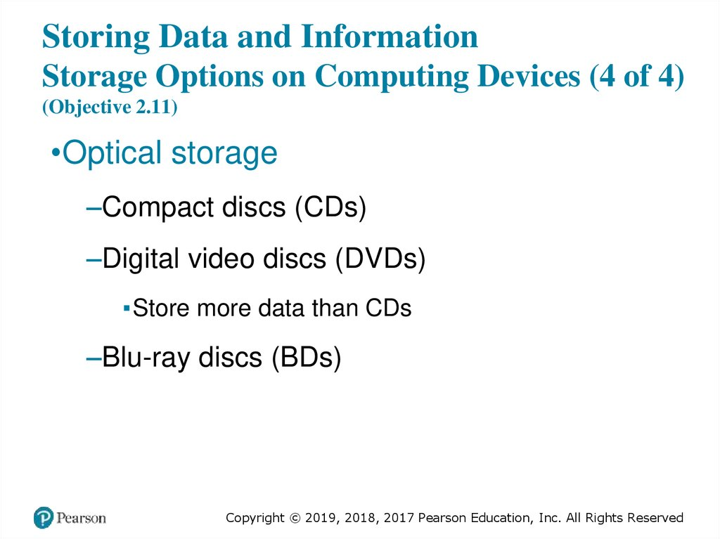 Storing Data and Information Storage Options on Computing Devices (4 of 4) (Objective 2.11)