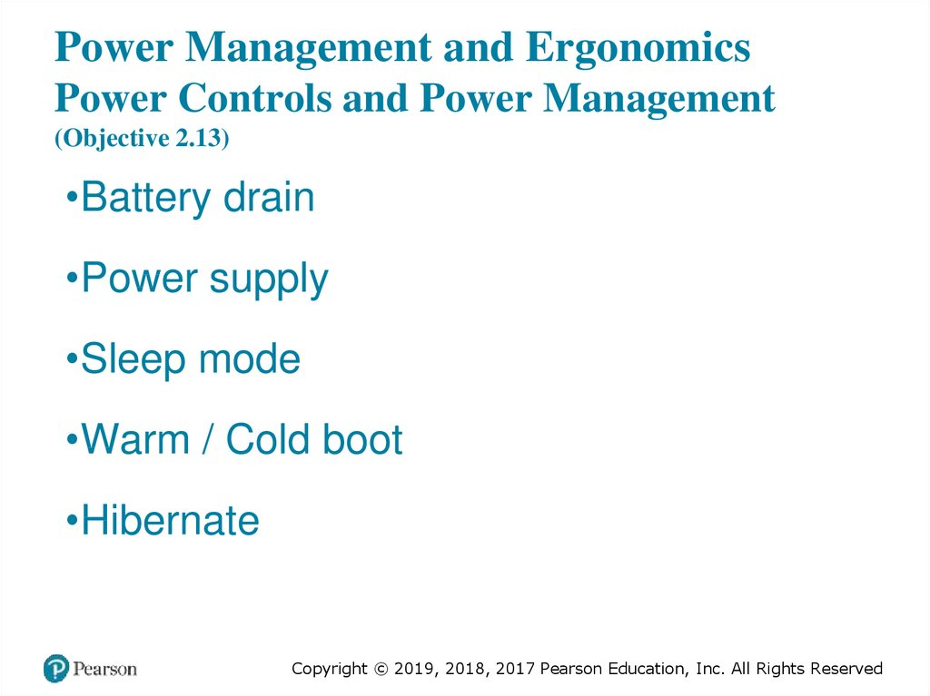 Power Management and Ergonomics Power Controls and Power Management (Objective 2.13)