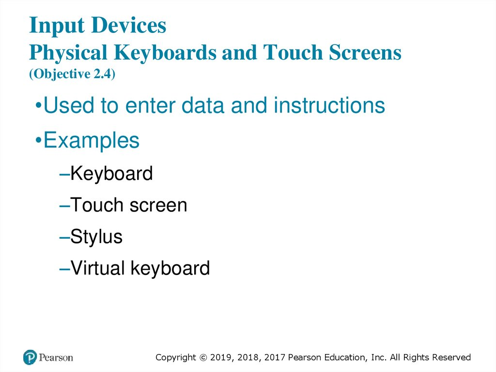 Input Devices Physical Keyboards and Touch Screens (Objective 2.4)