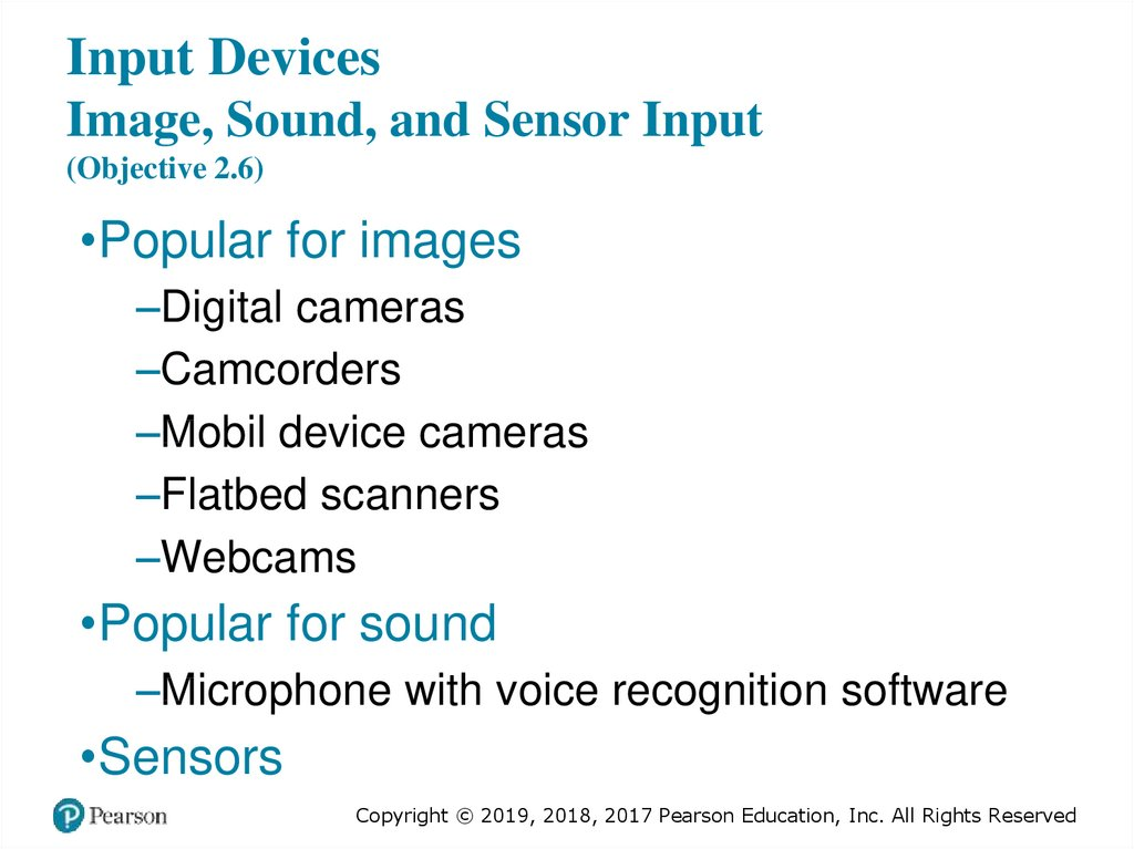 Input Devices Image, Sound, and Sensor Input (Objective 2.6)