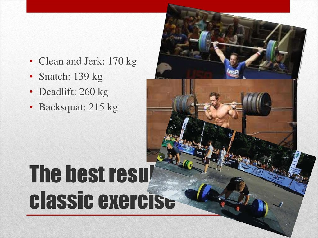 The best results in classic exercise