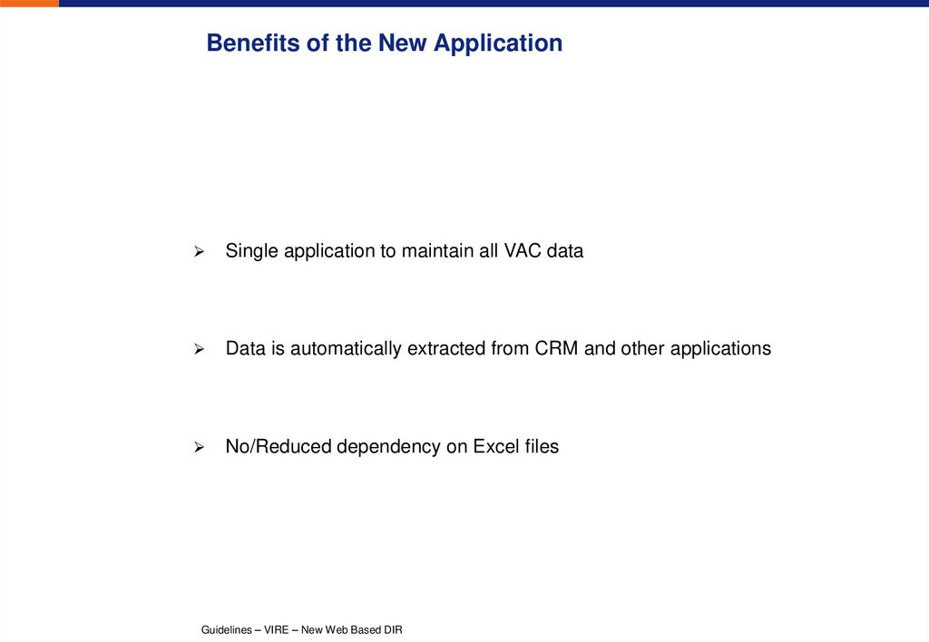 Benefits of the New Application