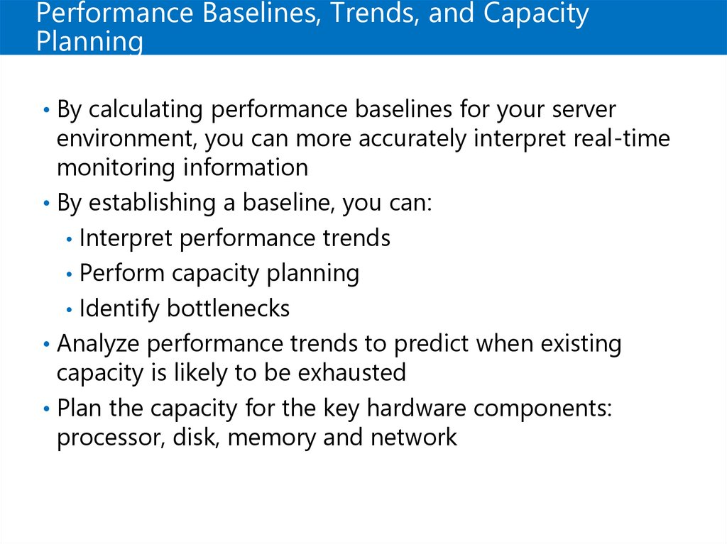 Performance Baselines, Trends, and Capacity Planning