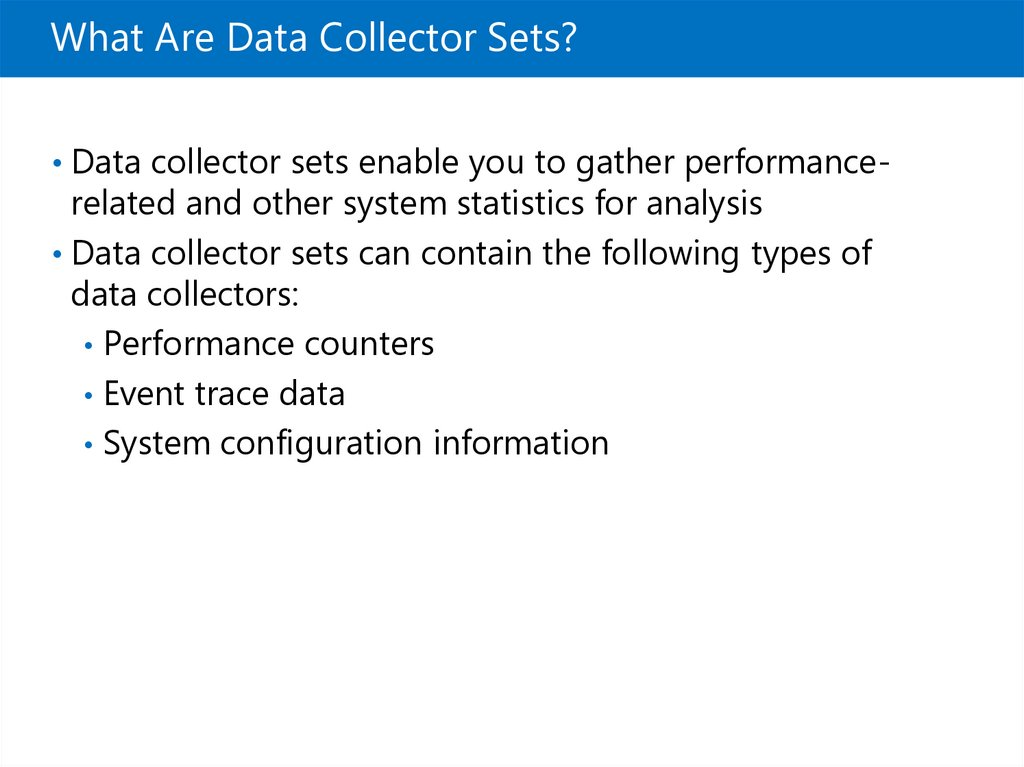 What Are Data Collector Sets?