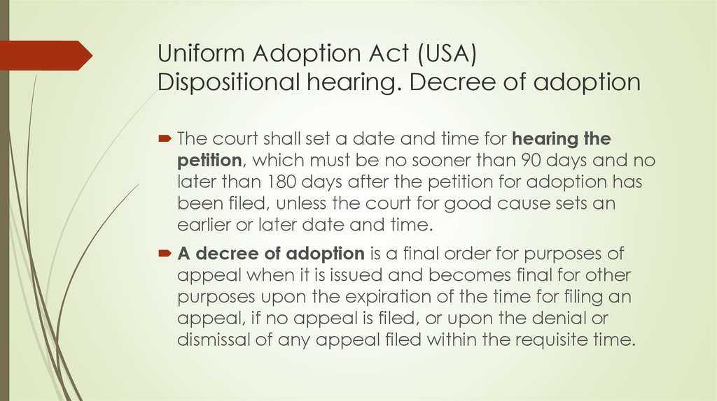 Uniform Adoption Act (USA) Dispositional hearing. Decree of adoption