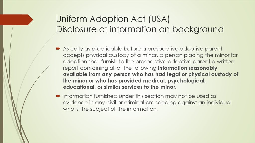 Uniform Adoption Act (USA) Disclosure of information on background