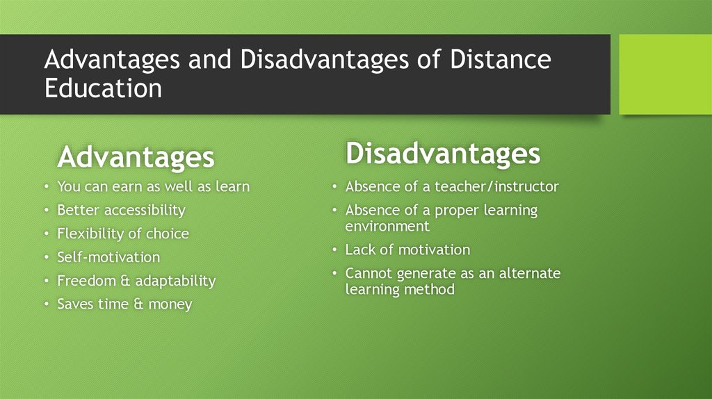 Advantages and Disadvantages of Distance Education