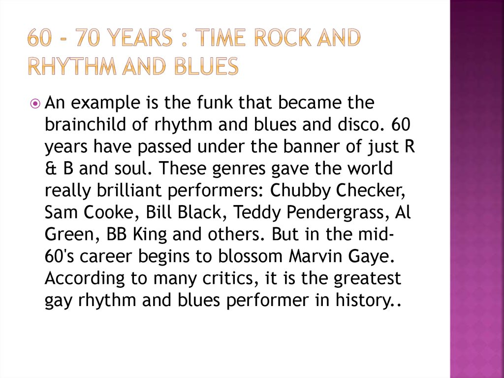 60 - 70 years : time rock and rhythm and blues