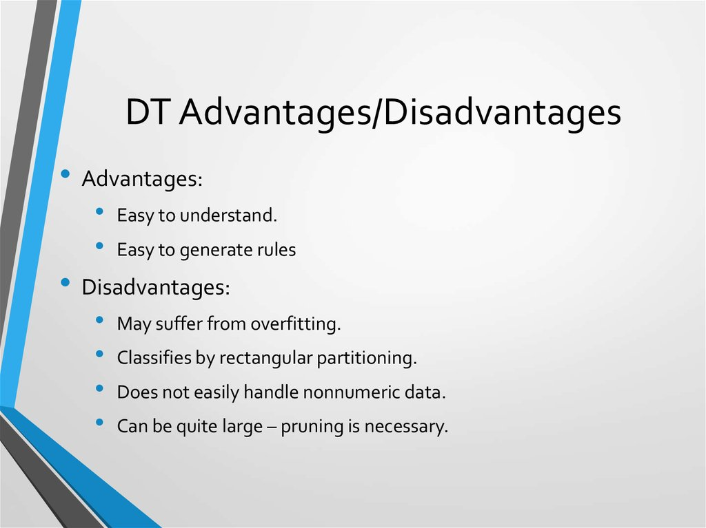 DT Advantages/Disadvantages