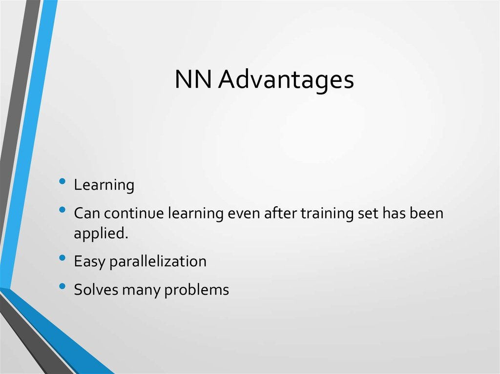 NN Advantages
