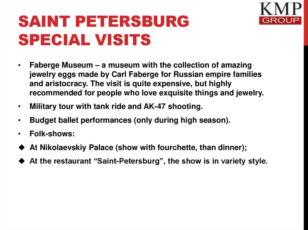Saint Petersburg special visits