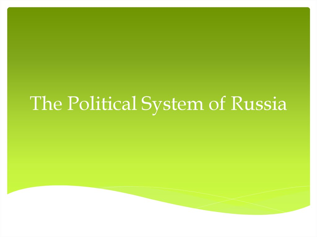 The Political System of Russia