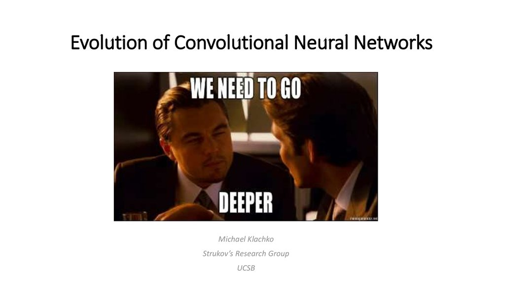 Evolution of Convolutional Neural Networks