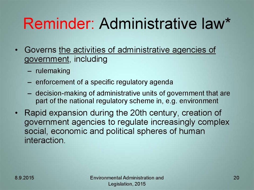 Reminder: Administrative law*
