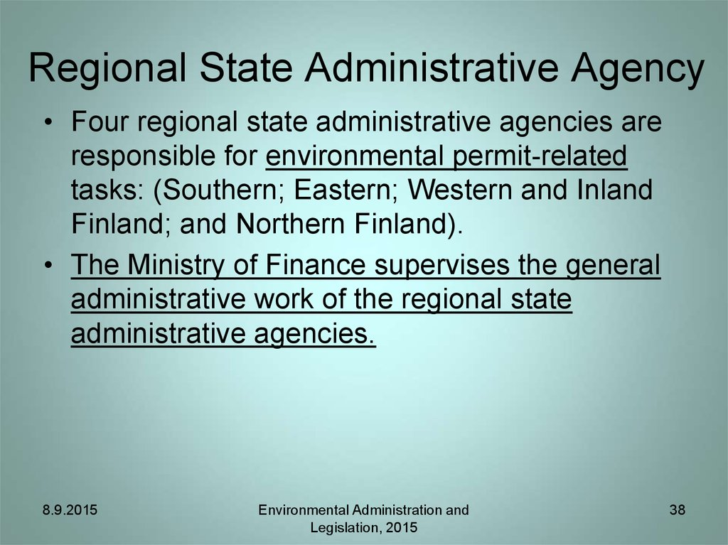 Regional State Administrative Agency