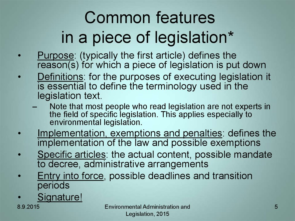 Common features in a piece of legislation*