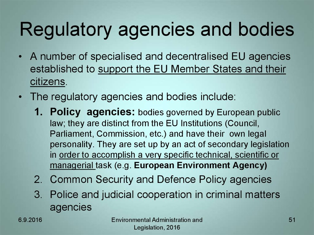 Regulatory agencies and bodies
