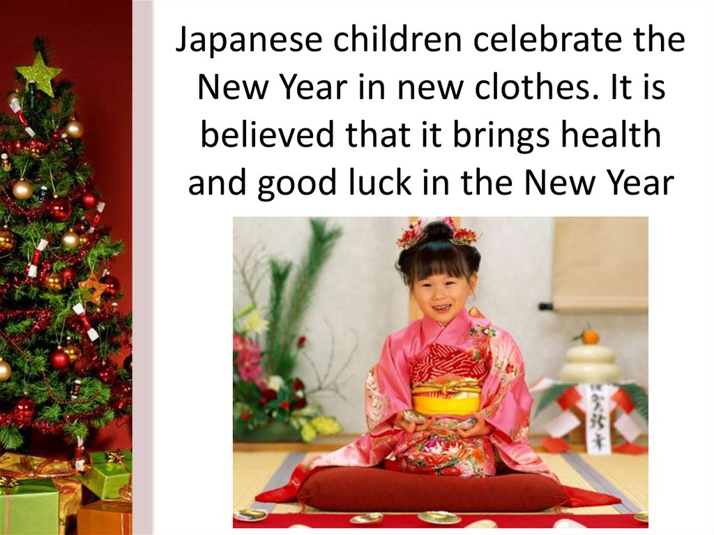 Japanese children celebrate the New Year in new clothes. It is believed that it brings health and good luck in the New Year