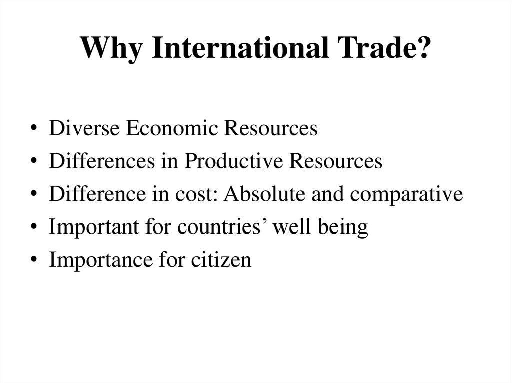 Why International Trade?
