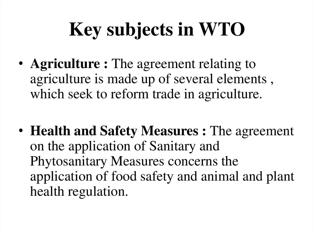 Key subjects in WTO