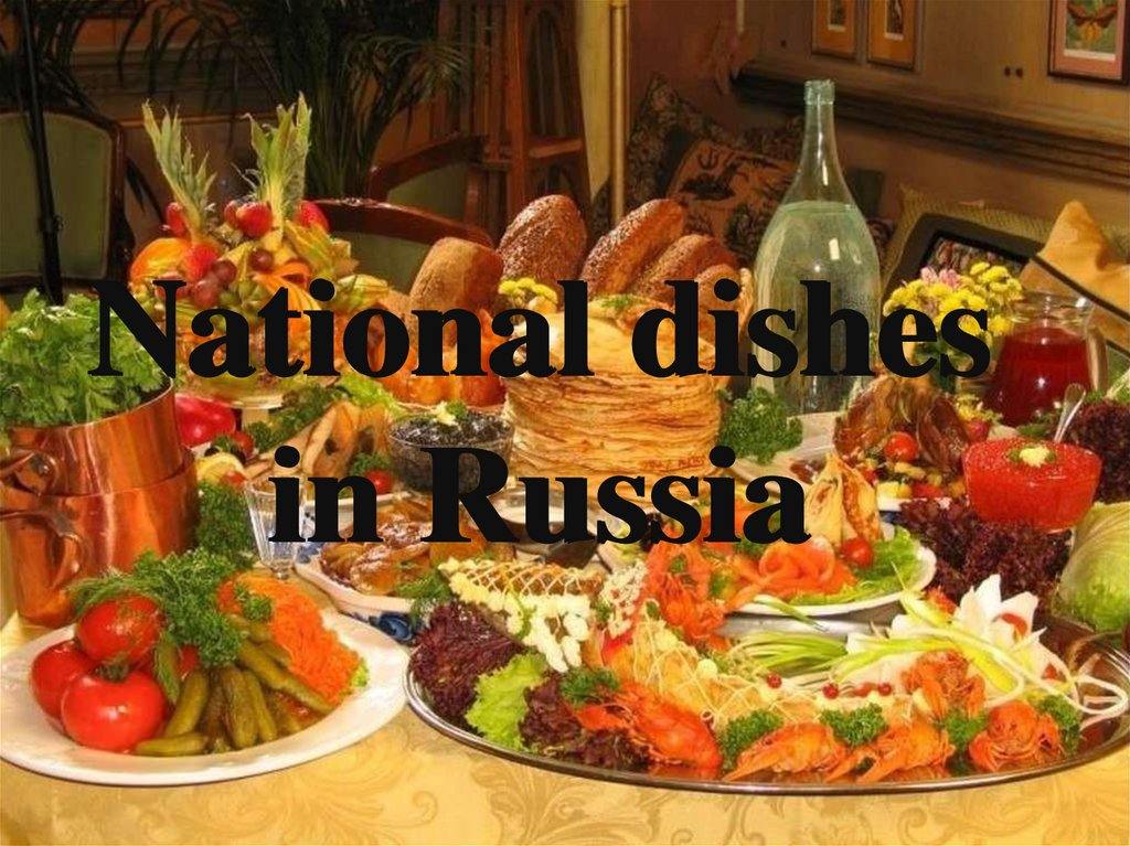 National dishes in Russia
