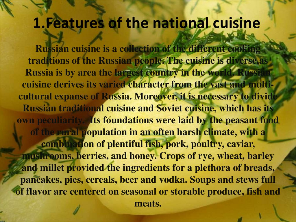 1.Features of the national cuisine