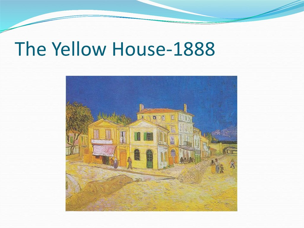 The Yellow House-1888