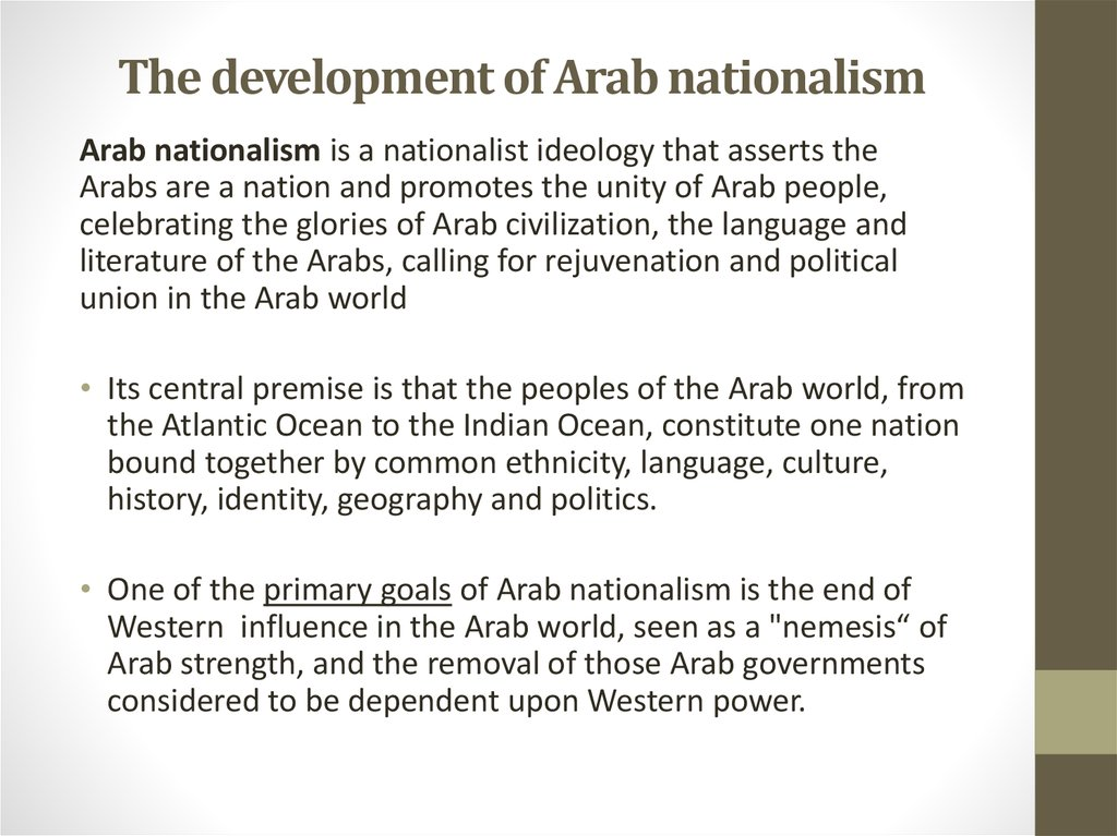 The development of Arab nationalism