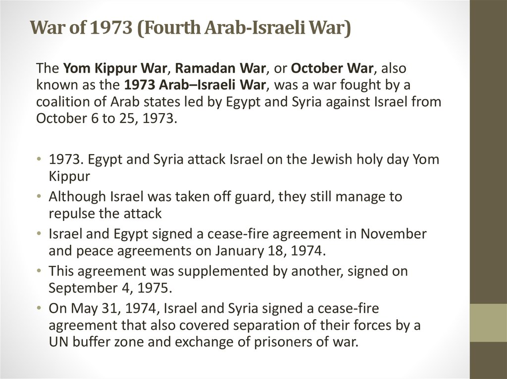War of 1973 (Fourth Arab-Israeli War)