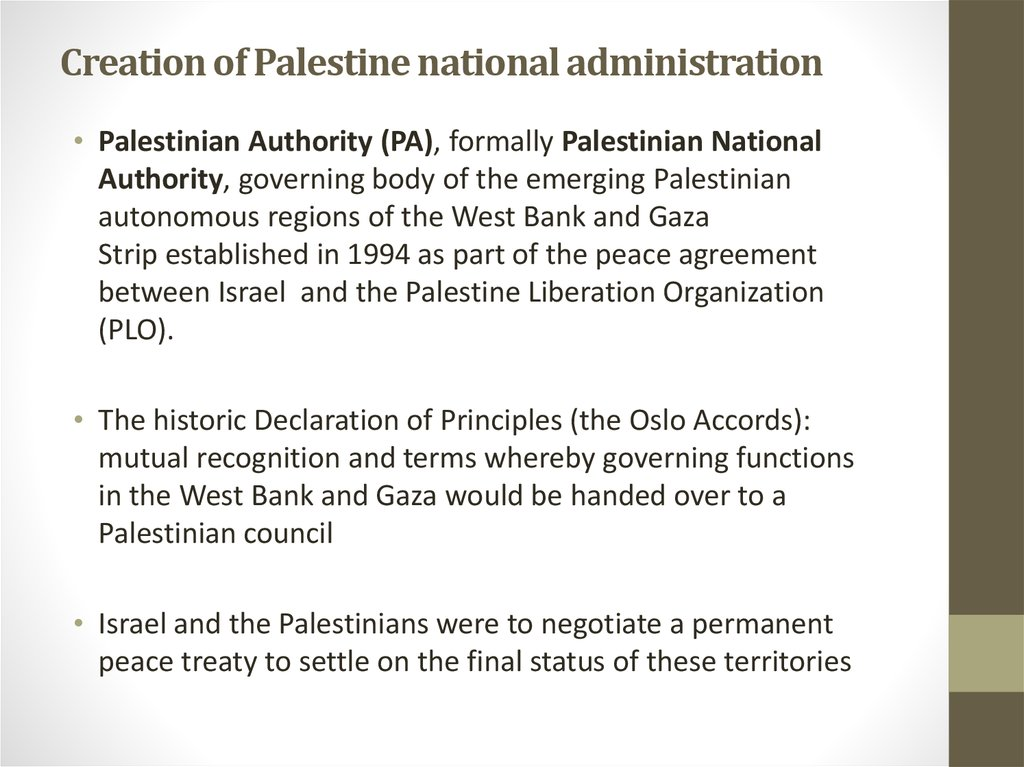 Creation of Palestine national administration