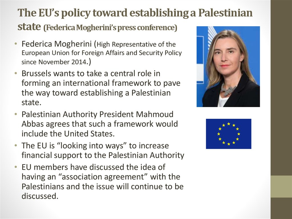 The EU's policy toward establishing a Palestinian state (Federica Mogherini's press conference)