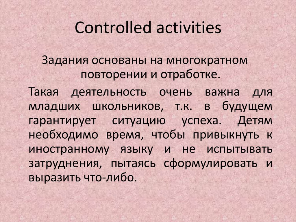 Controlled activities