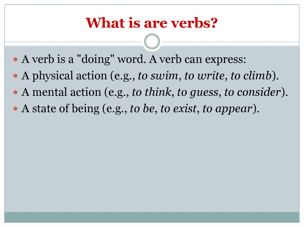 What is are verbs?