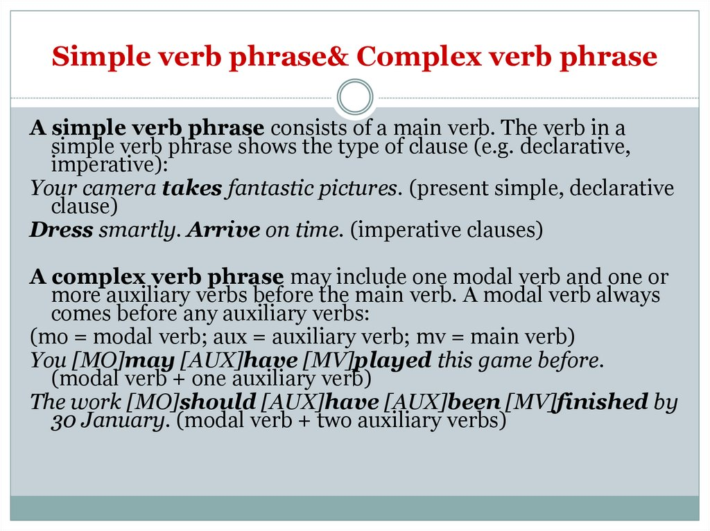 Simple verb phrase& Complex verb phrase