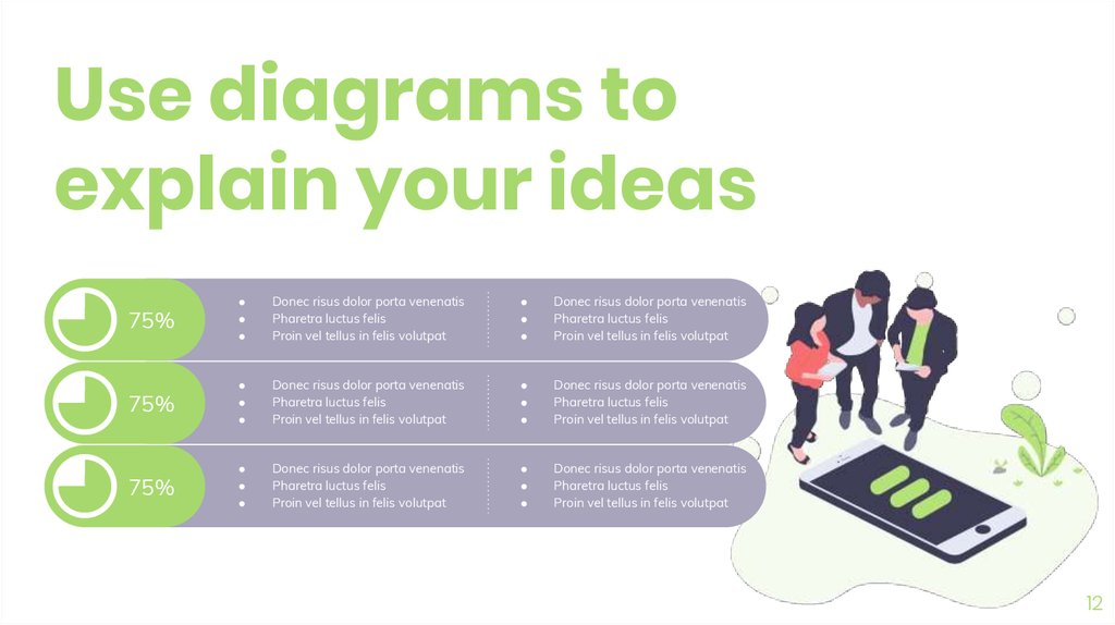 Use diagrams to explain your ideas