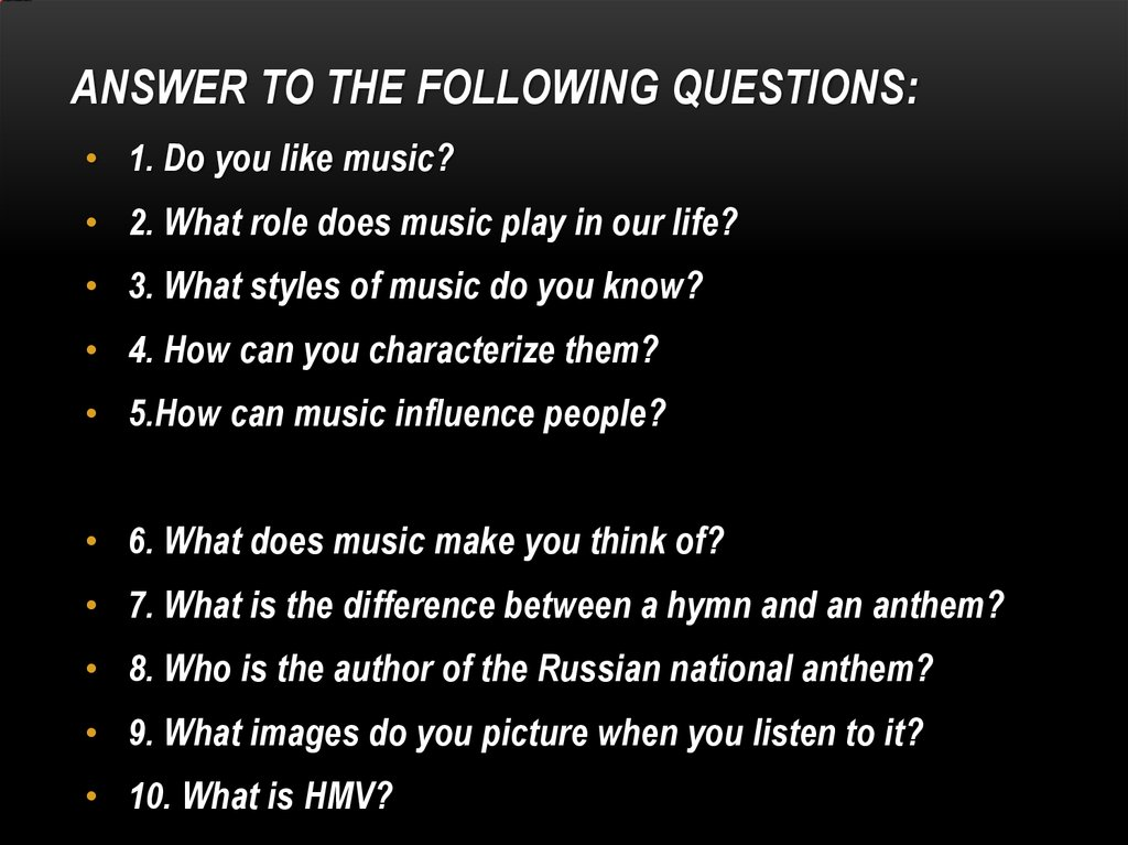 Answer to the following questions: