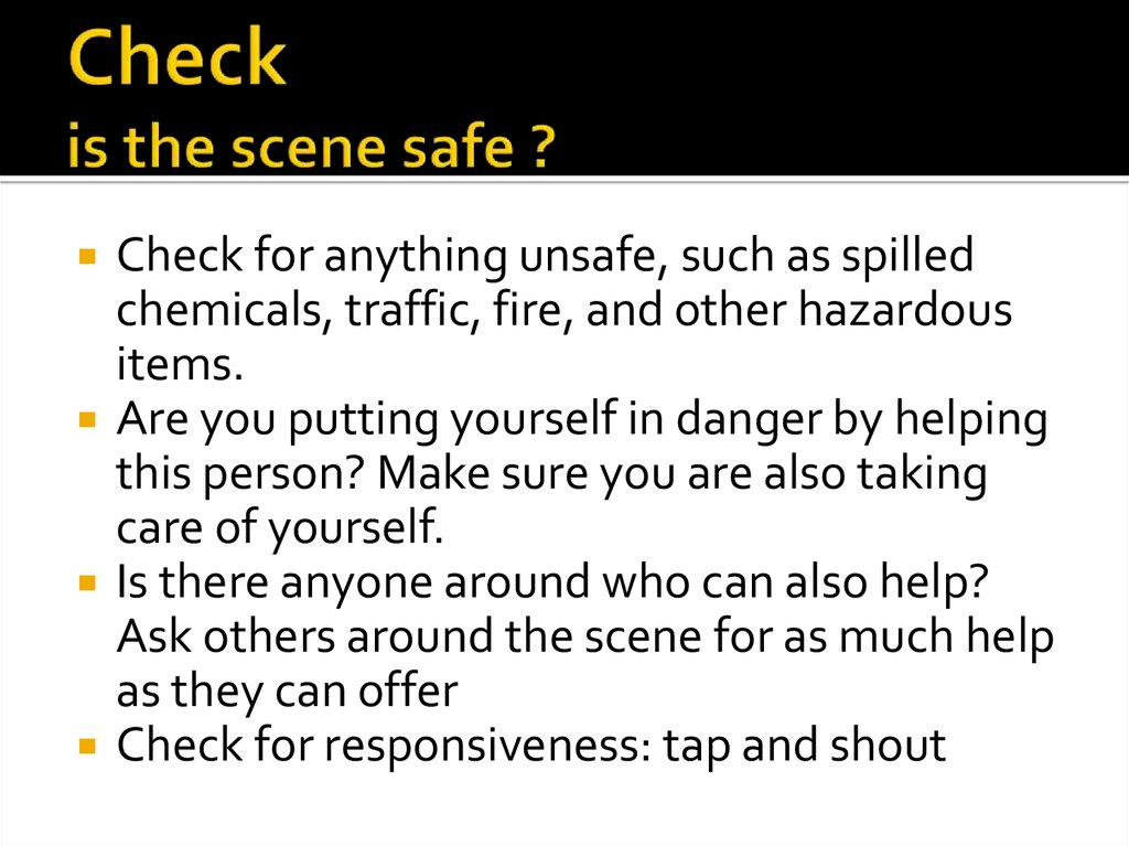 Check is the scene safe ?
