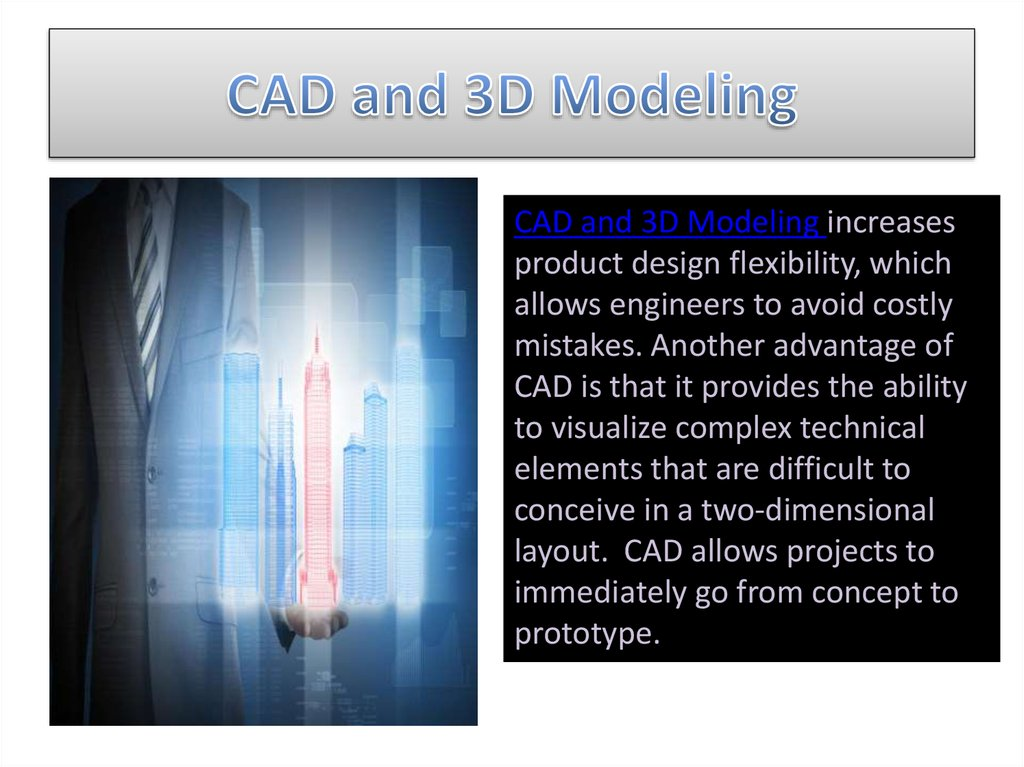 CAD and 3D Modeling